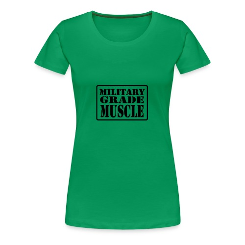Military Grade Muscle Black - Women's Premium T-Shirt