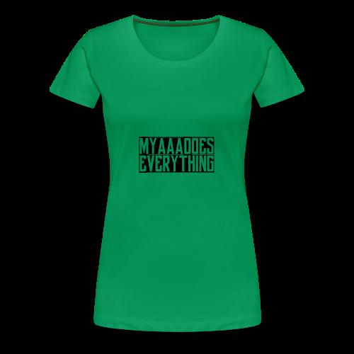 MyaaaDoesEverything (Black) - Women's Premium T-Shirt