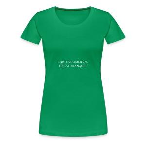 Fortune America Great Tranquil - Women's Premium T-Shirt