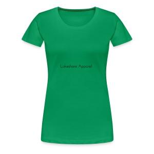 Lakeshore Apparel - Women's Premium T-Shirt