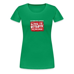 Live It OutLoud Logo - Women's Premium T-Shirt