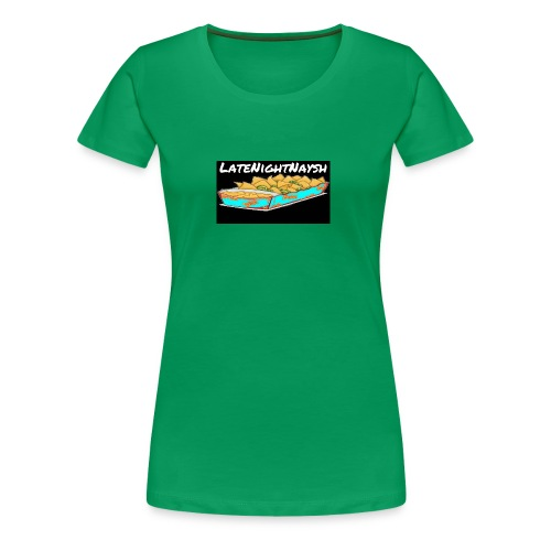 LateNightNaysh Nacho Edition!!! - Women's Premium T-Shirt