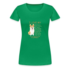 I Love My Corgi - Women's Premium T-Shirt
