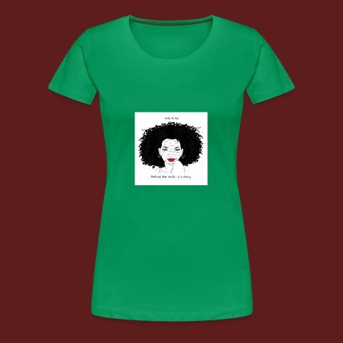 A T-shirt design all women can relate to. - Women's Premium T-Shirt