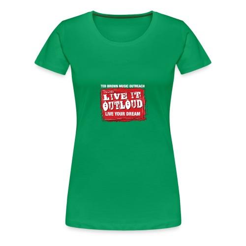 Live It OutLoud Logo - Women's Premium T-Shirt