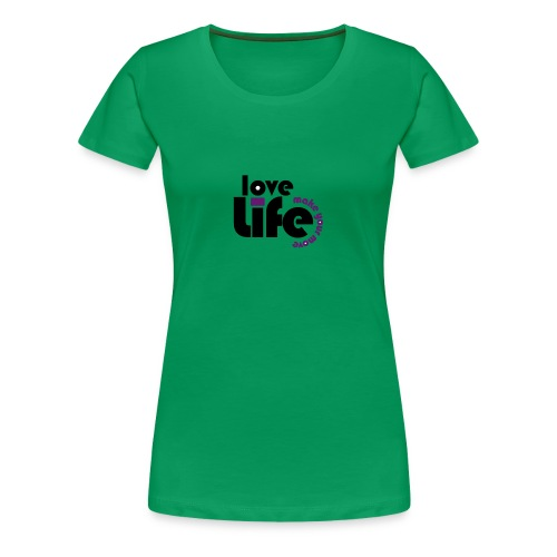 Love Life - Women's Premium T-Shirt