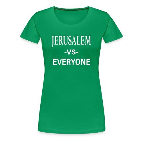Jerusalem vs Everyone Tee White - Women's Premium T-Shirt