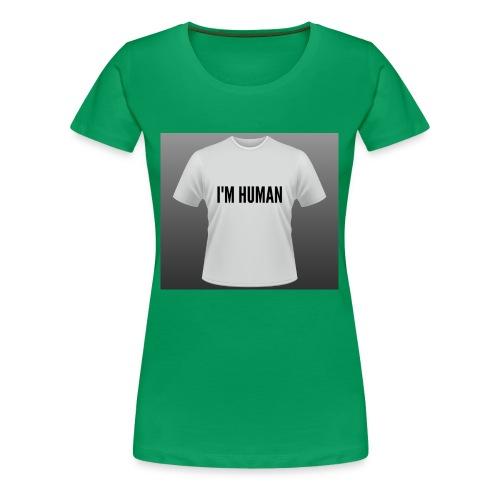 i m human - Women's Premium T-Shirt