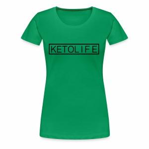 KetoLife - Women's Premium T-Shirt