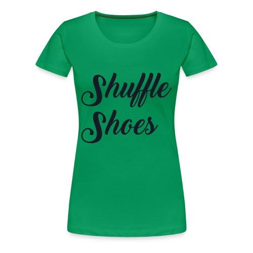 Shuffle Shoes Signature - Women's Premium T-Shirt