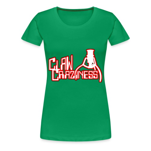 Claw Crazy - Women's Premium T-Shirt