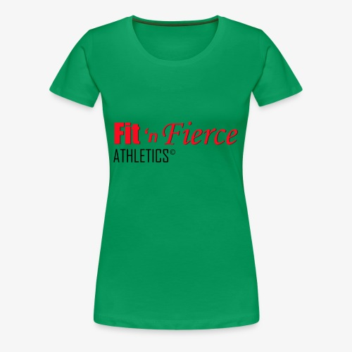 Fit 'n Fierce name only - Women's Premium T-Shirt