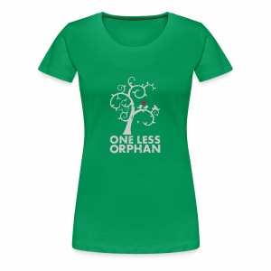 One Less Orphan - Women's Premium T-Shirt
