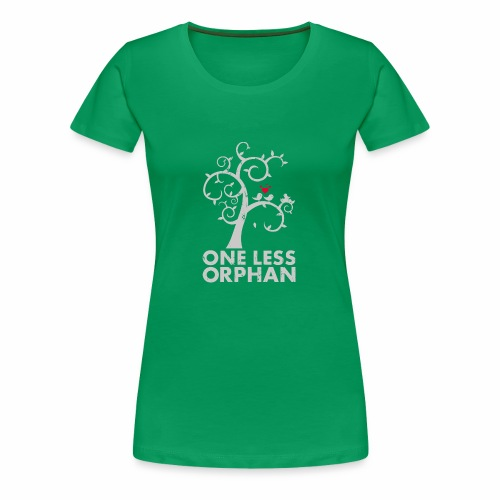 One Less Orphan - Women's Premium T-Shirt