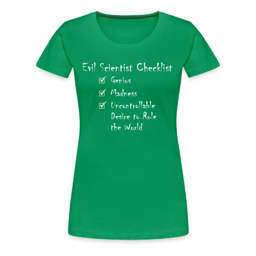 Evil Scientist Checklist - Women's Premium T-Shirt