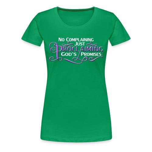 Pink Proclaim - Women's Premium T-Shirt