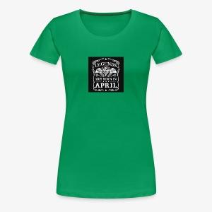 April - Women's Premium T-Shirt