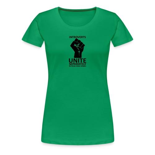 Introverts Unite - Women's Premium T-Shirt