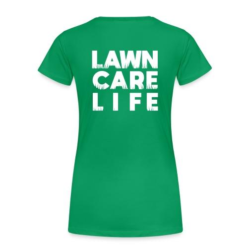 Lawn Care LIfe - Women's Premium T-Shirt