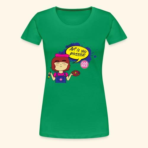 Art is my passion Artist painter girl - Women's Premium T-Shirt