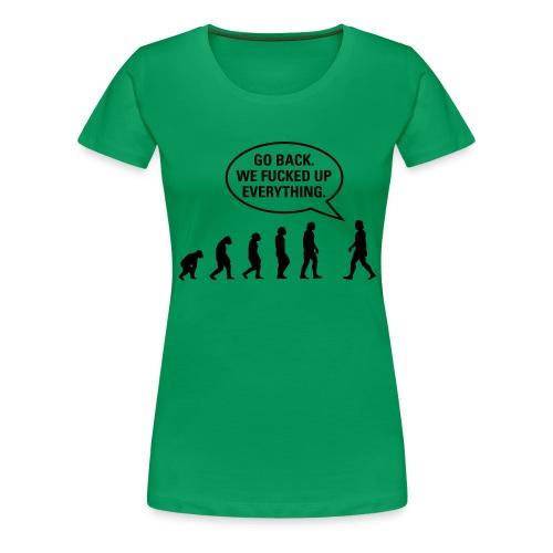 Fucked up Evolution - Women's Premium T-Shirt
