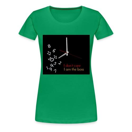 I am the boss - Women's Premium T-Shirt