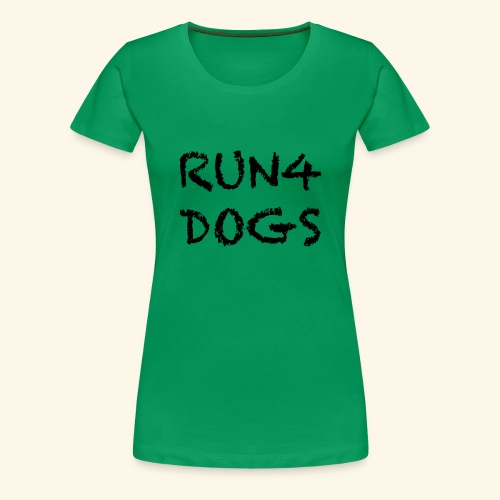 RUN4DOGS NAME - Women's Premium T-Shirt