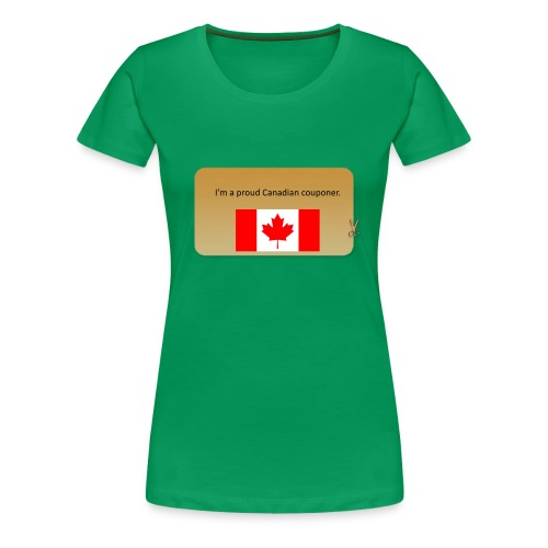 Canadian Couponer - Women's Premium T-Shirt