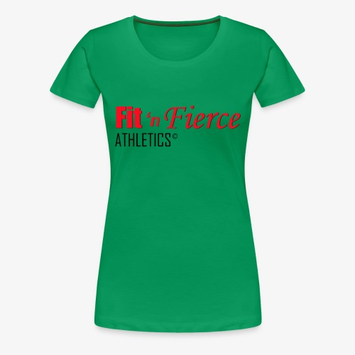 Fit 'n Fierce name only - Women's Premium T-Shirt