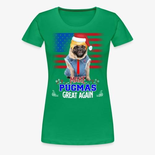 pugmas great again - Women's Premium T-Shirt
