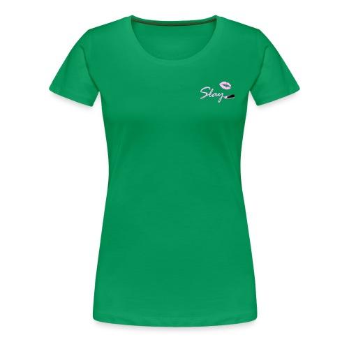 Lip Slay - Women's Premium T-Shirt