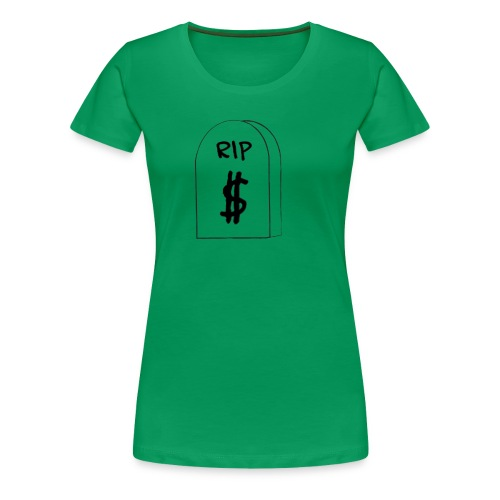 RIP Dollar Bill (USD) - Women's Premium T-Shirt