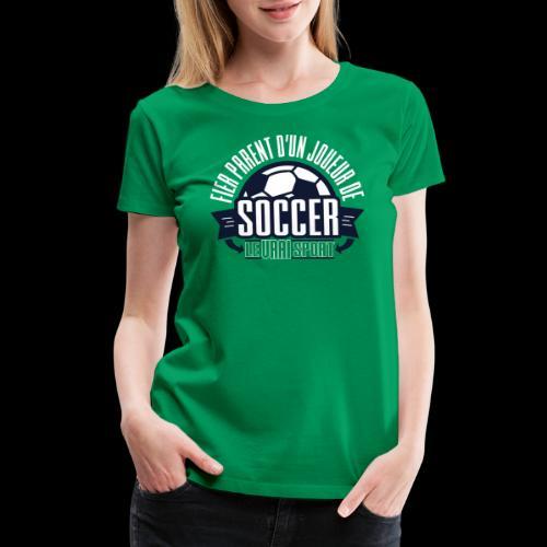 Parent Soccer - Women's Premium T-Shirt