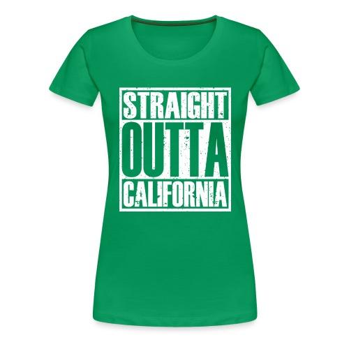 Straight Outta California - Women's Premium T-Shirt