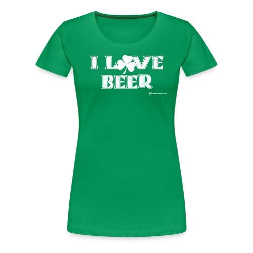 I Love Beer (Shamrock) White - Women's Premium T-Shirt