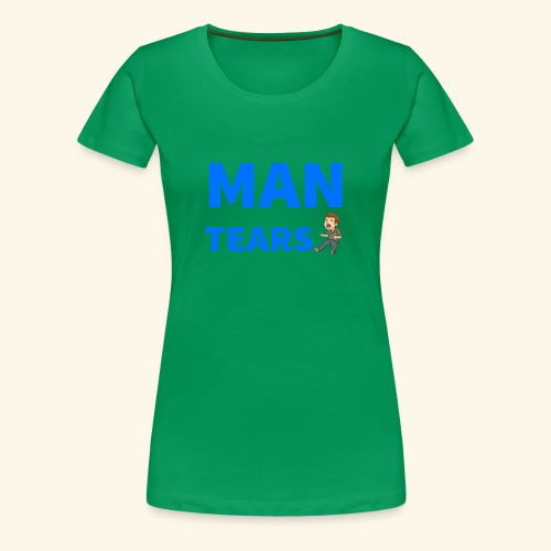Man Tears Mug - Women's Premium T-Shirt
