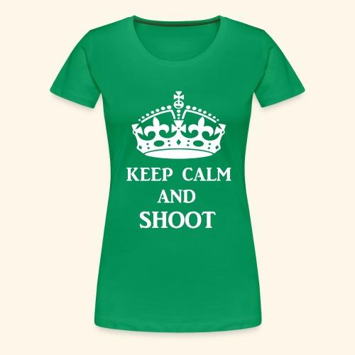keep calm shoot wht - Women's Premium T-Shirt