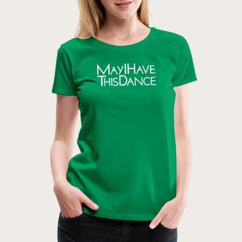 MAYI white logo - Women's Premium T-Shirt
