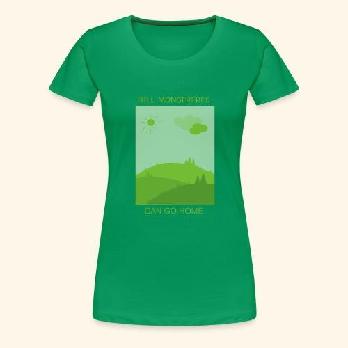 Hill mongereres - Women's Premium T-Shirt
