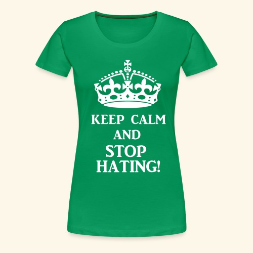 stoph8ingwht - Women's Premium T-Shirt