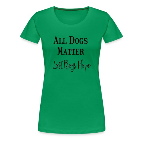 all dogs - Women's Premium T-Shirt
