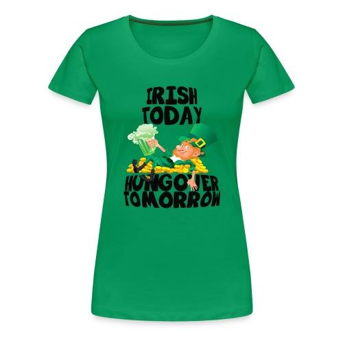 St Patrick's Day Irish Shirt - Women's Premium T-Shirt