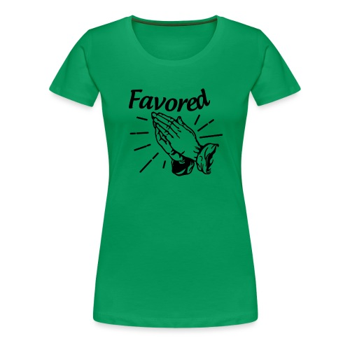 Favored - Alt. Design (Black Letters) - Women's Premium T-Shirt