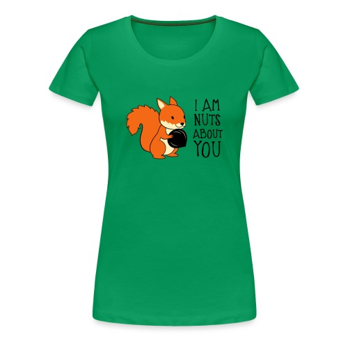 I am nuts about you - Women's Premium T-Shirt