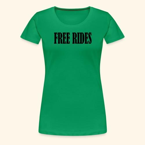 free rides - Women's Premium T-Shirt