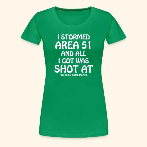Area 51 - Shot At - Women's Premium T-Shirt