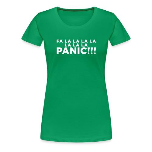 Funny ADHD Panic Attack Quote - Women's Premium T-Shirt