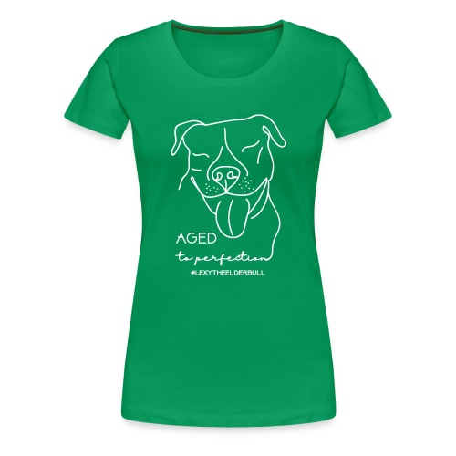 Lexy Aged to Perfection - Women's Premium T-Shirt