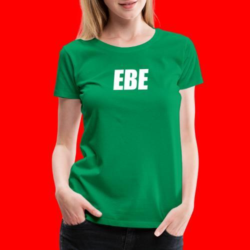 EBE WHITE - Women's Premium T-Shirt
