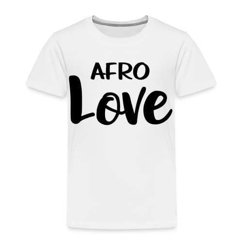 Afro Love Natural Hair TShirt - Toddler Premium T-Shirt